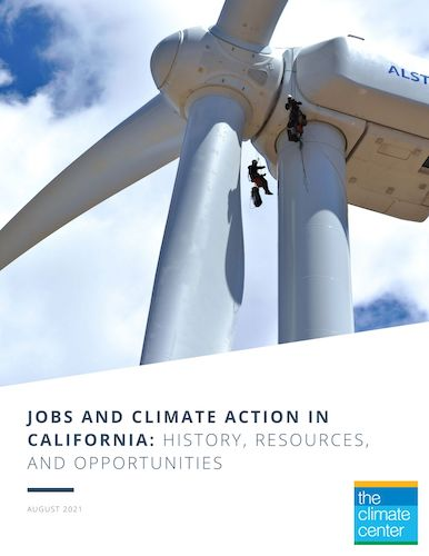 Jobs and Climate Action in California: